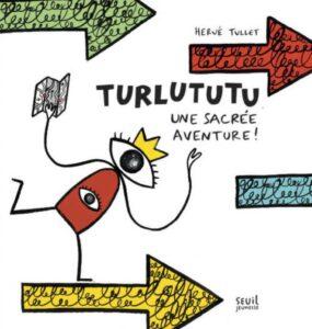 "Livre interactif ""Turlututu"" de Hervé Tullet"