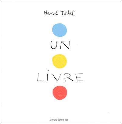 "Livre interactif ""Un livre"" de Hervé Tullet"