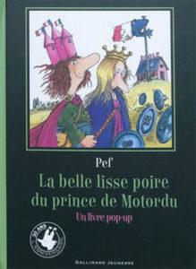 Grands livres classiques pop-up - La belle lisse poire du prince de Motordu